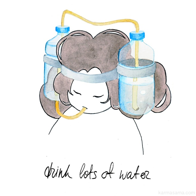 Drink lots of water