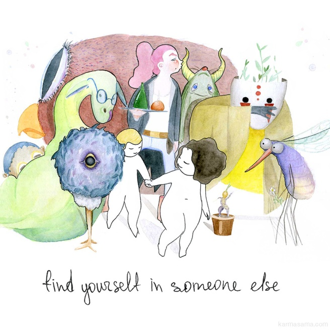 Find yourself in someone else