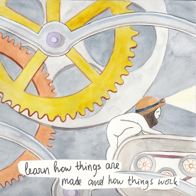 Learn how things are made and how things work