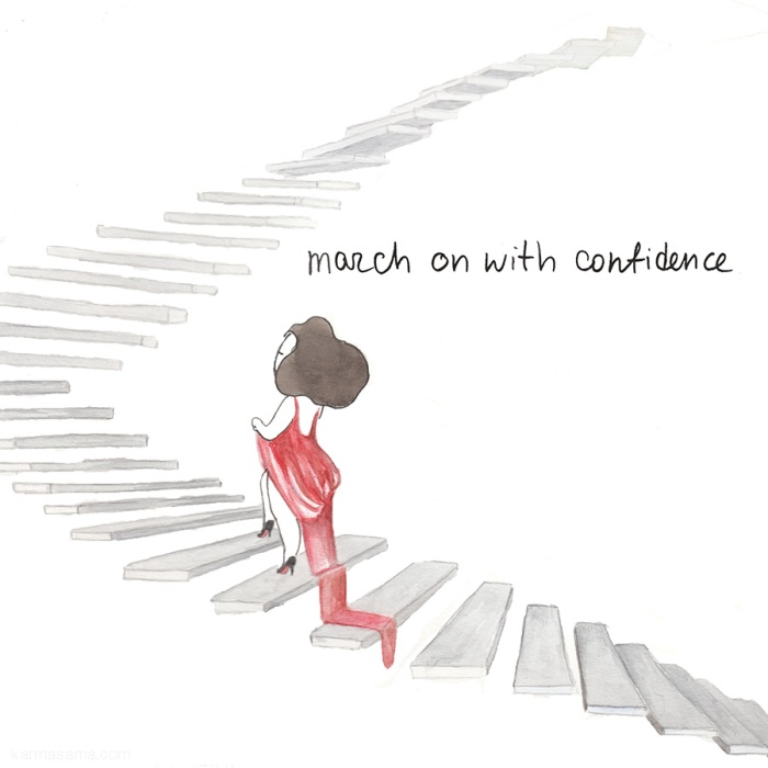 March on with confidence