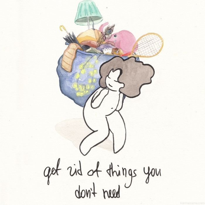 Get rid of things you don't need